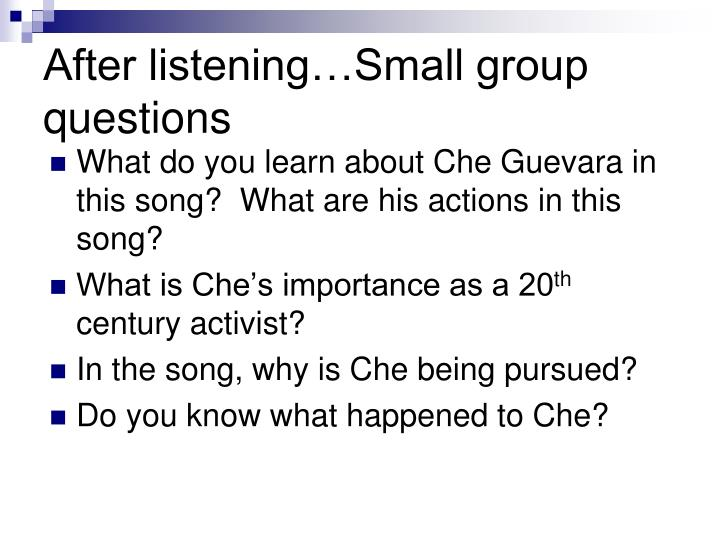 After listening…Small group questions