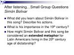after listening small group questions sim n bolivar