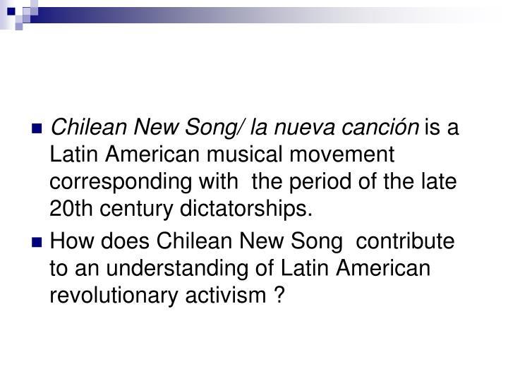 Chilean New Song/ la nueva canción