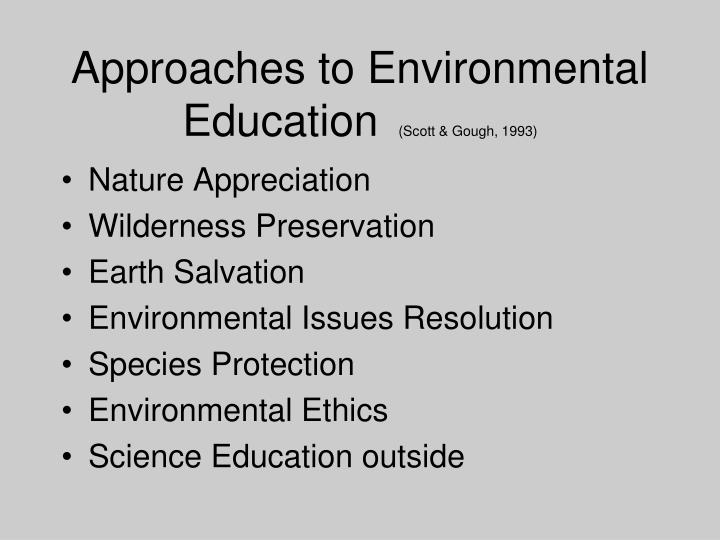 Approaches to Environmental Education