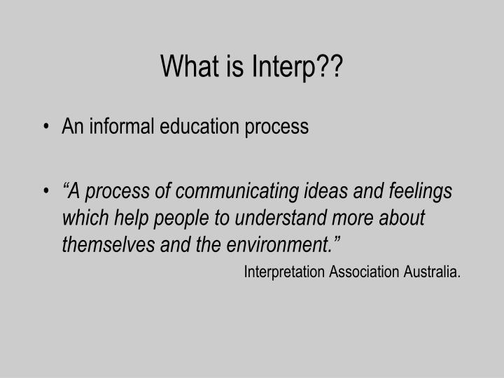 What is Interp??