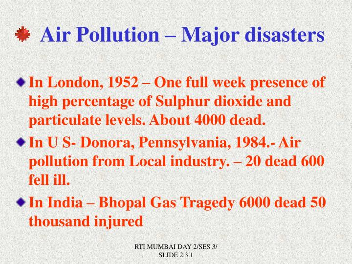 Air Pollution – Major disasters