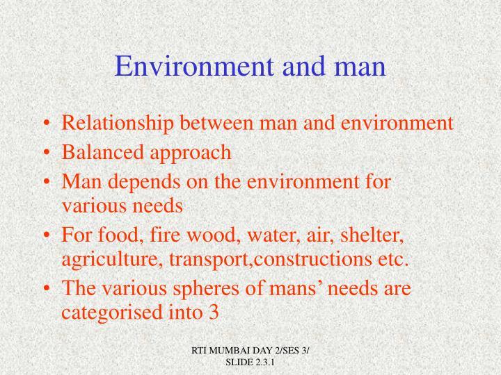 Environment and man