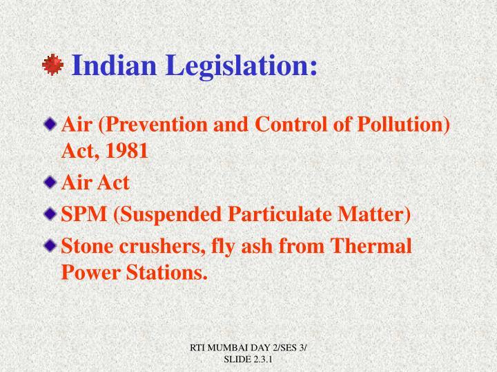 Indian Legislation: