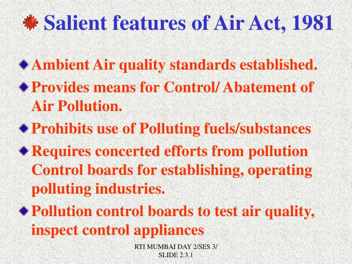 Salient features of Air Act, 1981