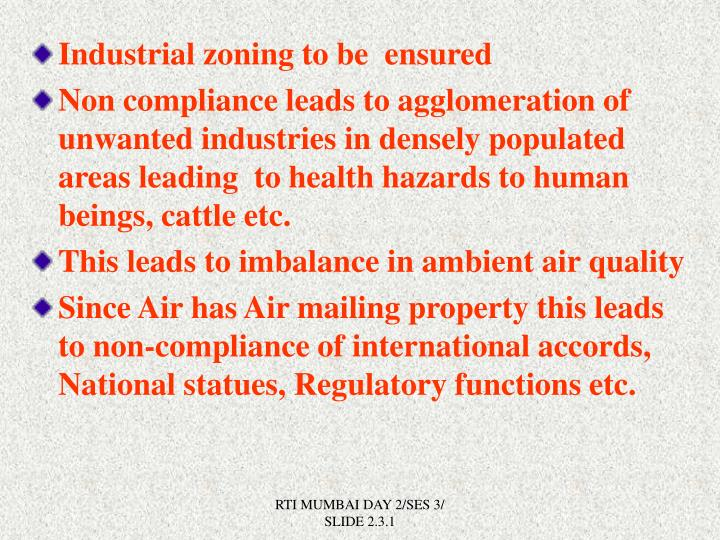 Industrial zoning to be  ensured