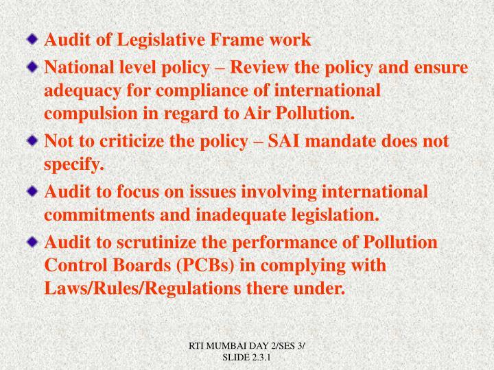 Audit of Legislative Frame work