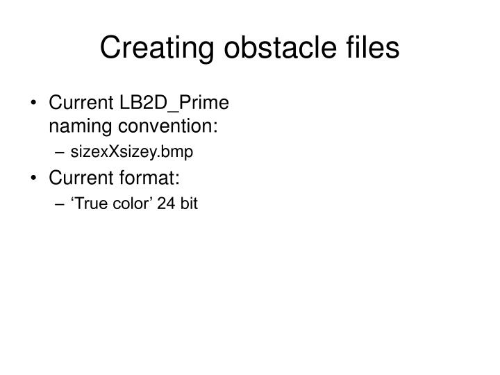 Creating obstacle files