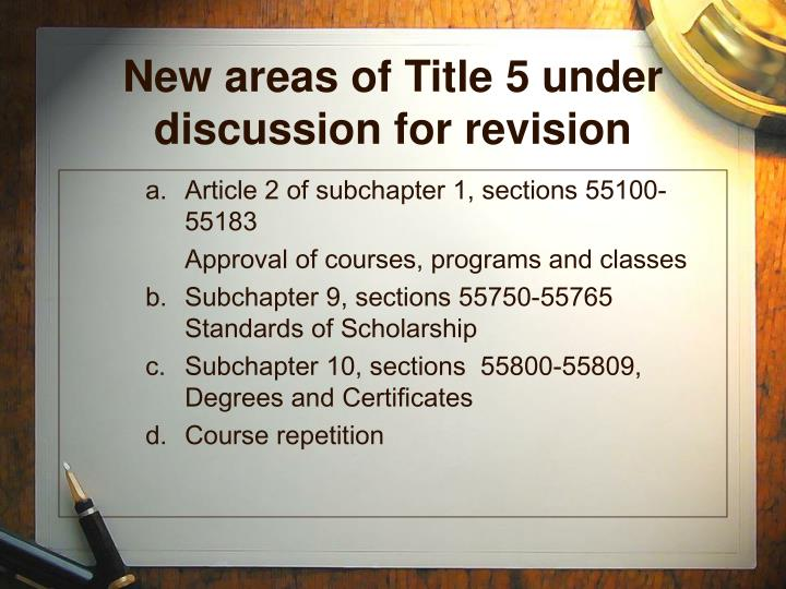 New areas of Title 5 under discussion for revision