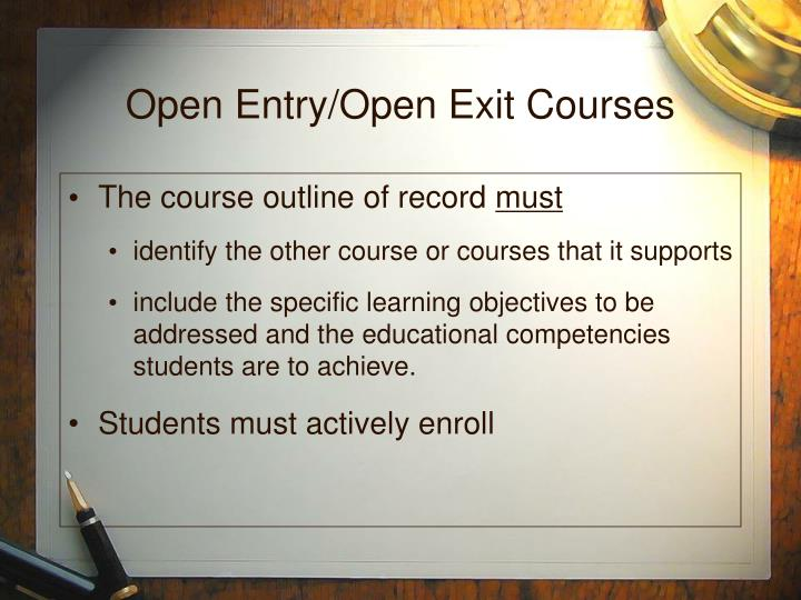 Open Entry/Open Exit Courses