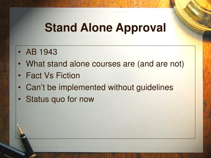 Stand Alone Approval