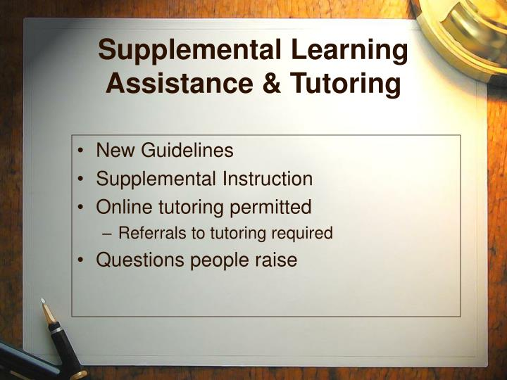 Supplemental Learning Assistance & Tutoring
