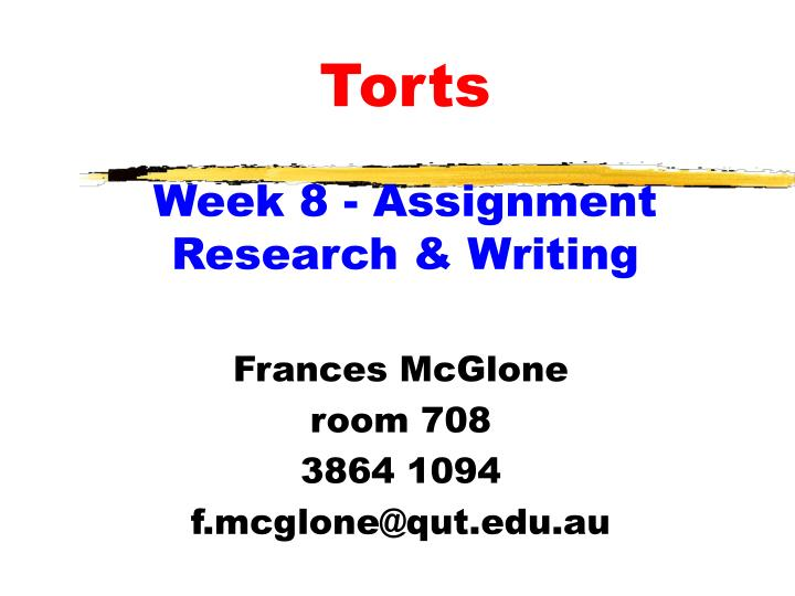 Torts week 8 assignment research writing