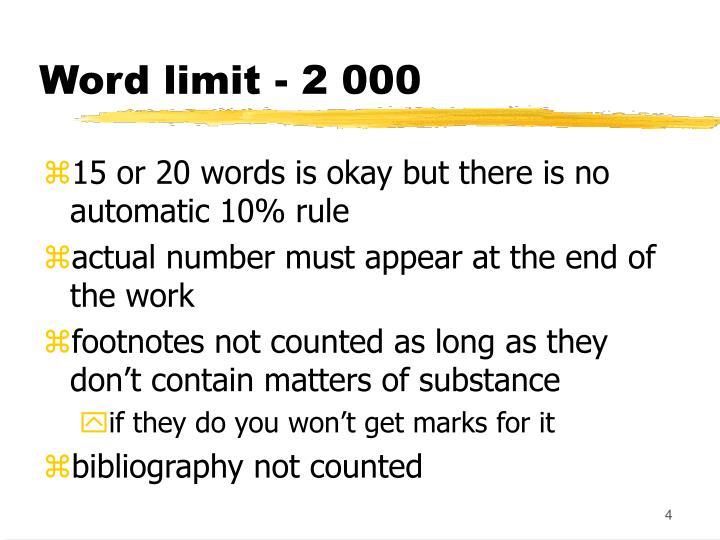 Word limit - 2 000