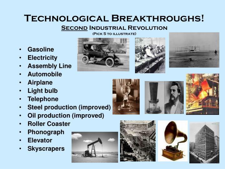 Technological Breakthroughs!