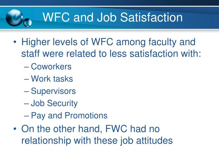 WFC and Job Satisfaction