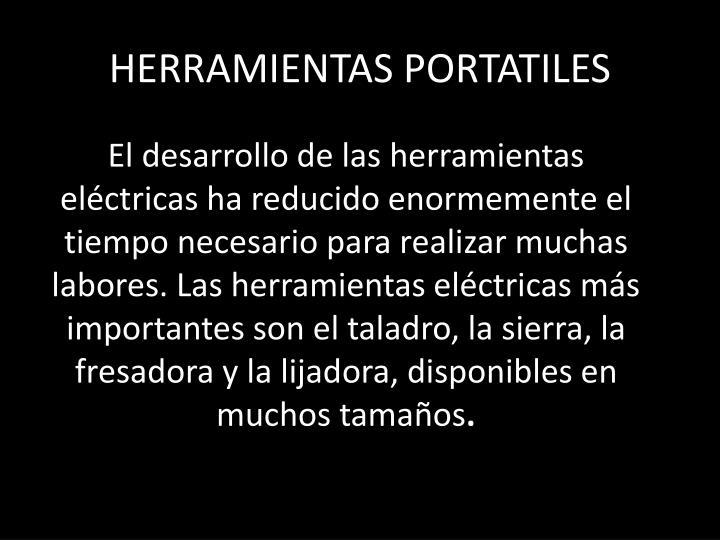 HERRAMIENTAS PORTATILES