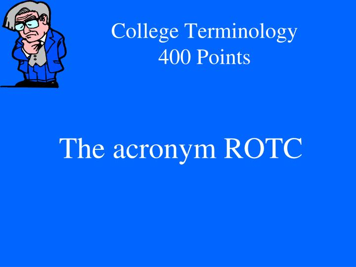 College Terminology