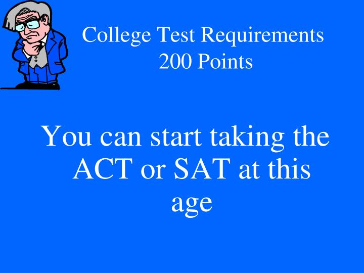 College Test Requirements