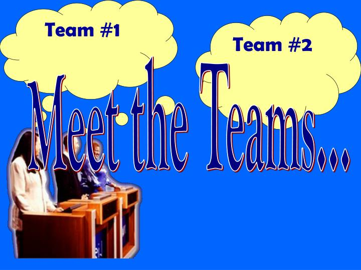 Team #1
