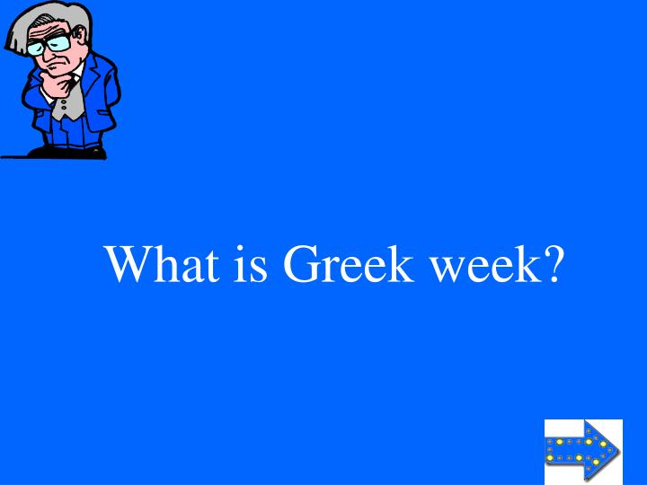 What is Greek week?