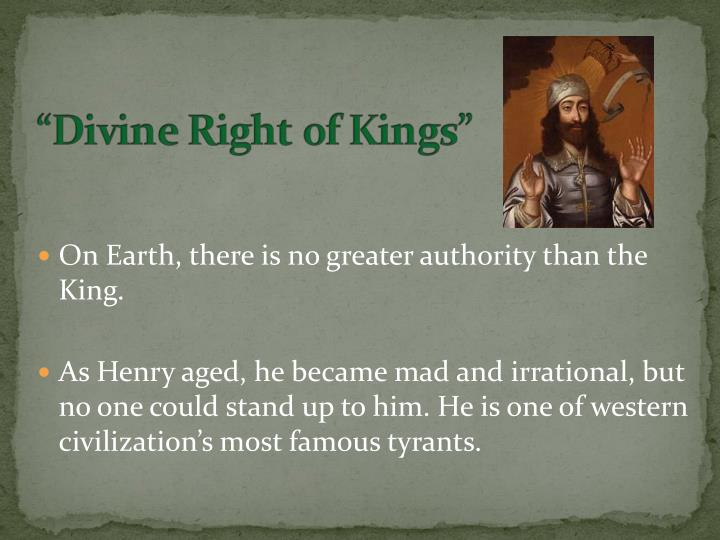On Earth, there is no greater authority than the King.