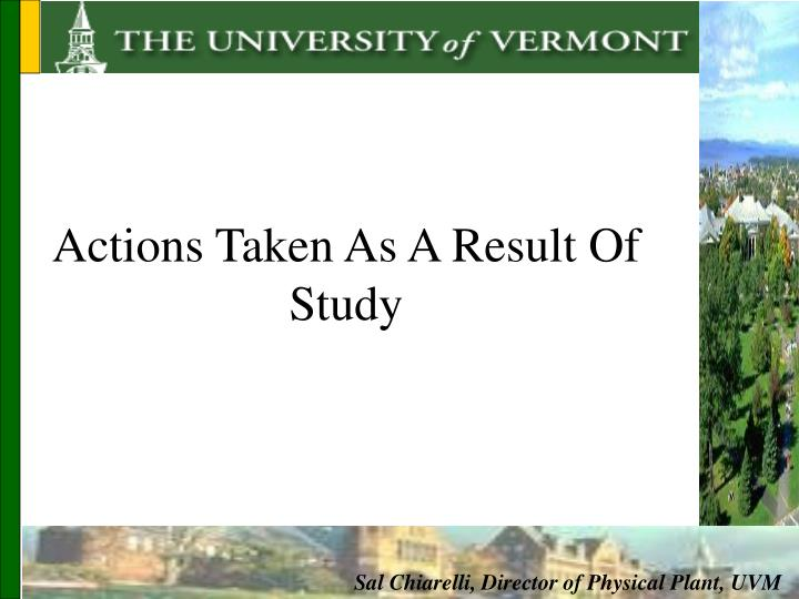 Actions Taken As A Result Of Study