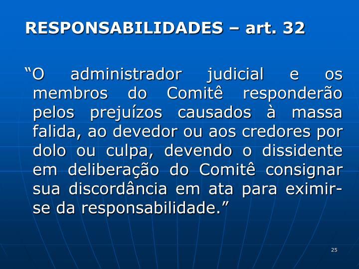 RESPONSABILIDADES – art. 32