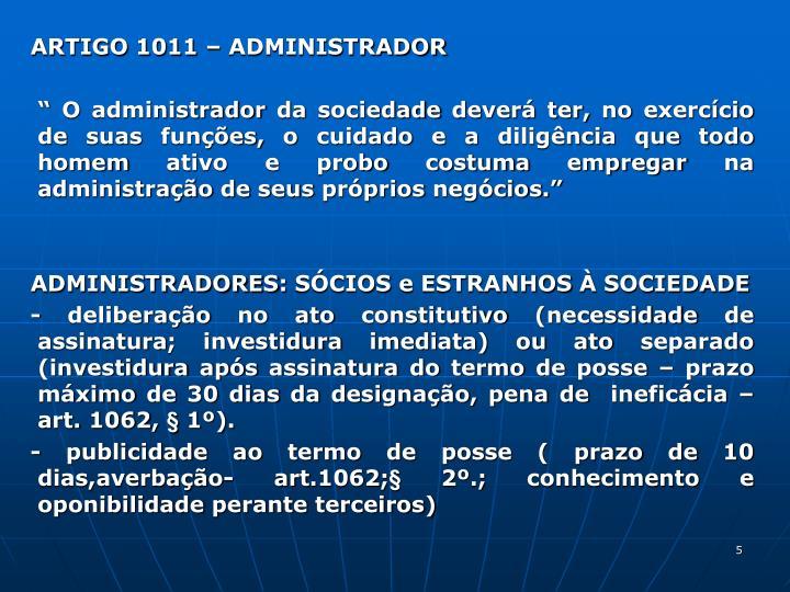 ARTIGO 1011  ADMINISTRADOR