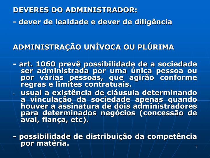 DEVERES DO ADMINISTRADOR: