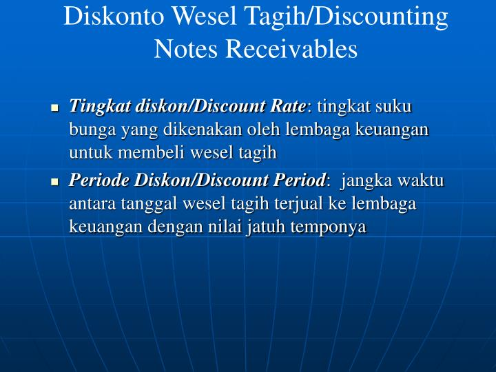 Diskonto Wesel Tagih/Discounting Notes Receivables