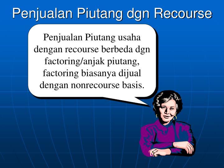 Penjualan Piutang dgn Recourse