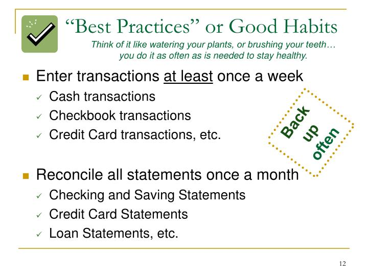"""Best Practices"" or Good Habits"
