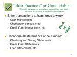 best practices or good habits