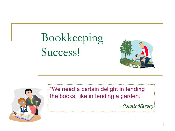 Bookkeeping success