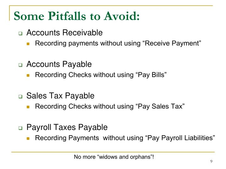 Some Pitfalls to Avoid: