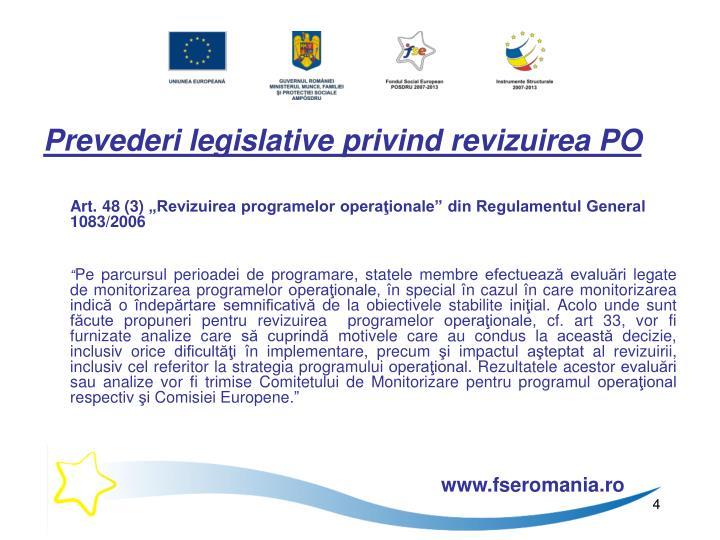 Prevederi legislative privind revizuirea PO