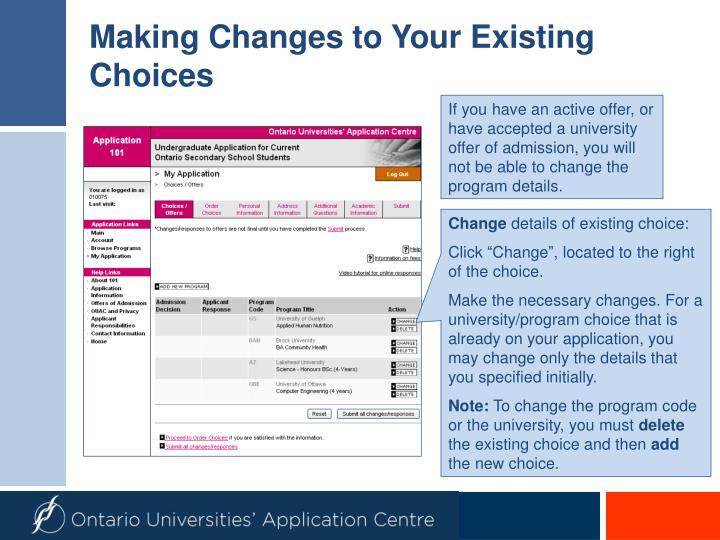 Making Changes to Your Existing Choices