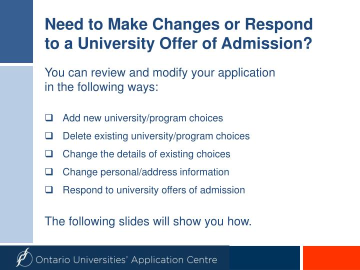 Need to Make Changes or Respond to a University Offer of Admission?