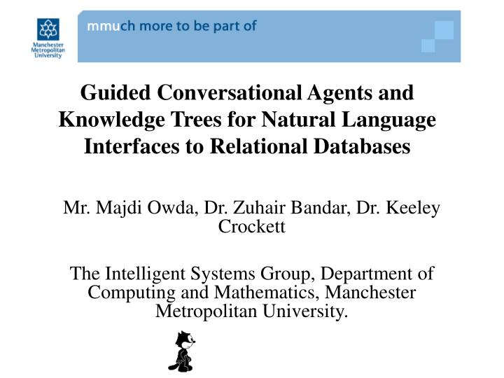 Guided Conversational Agents and Knowledge Trees for Natural Language Interfaces to Relational Databases