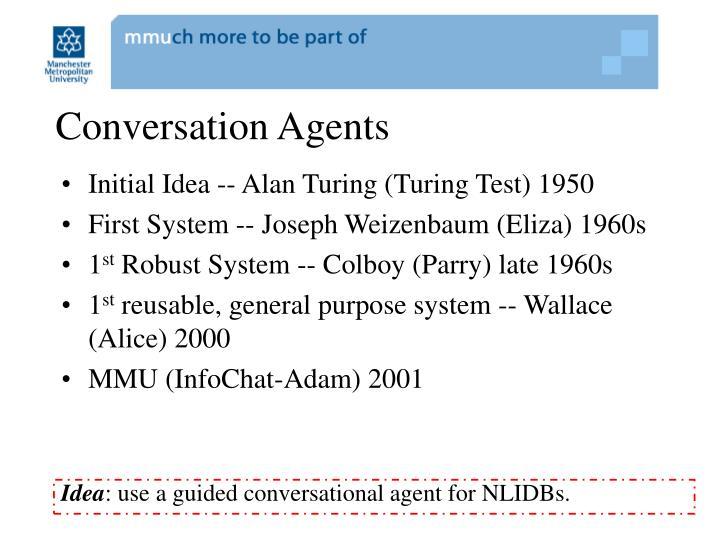 Conversation Agents