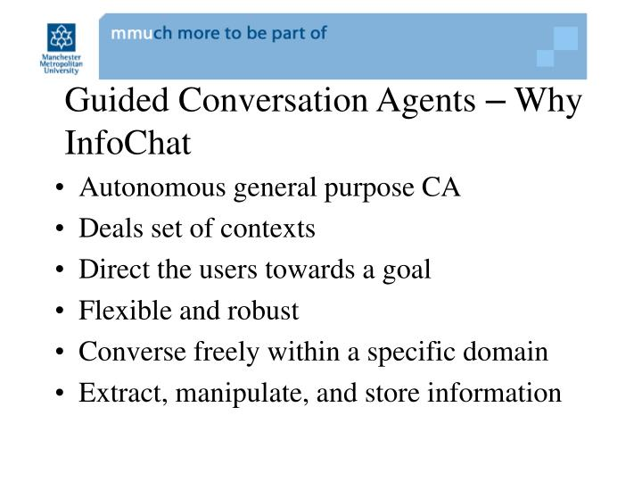 Guided Conversation Agents