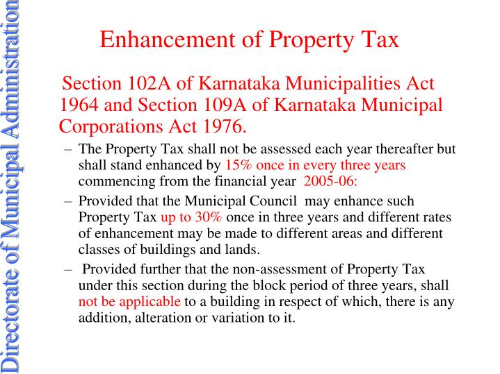 Enhancement of Property Tax