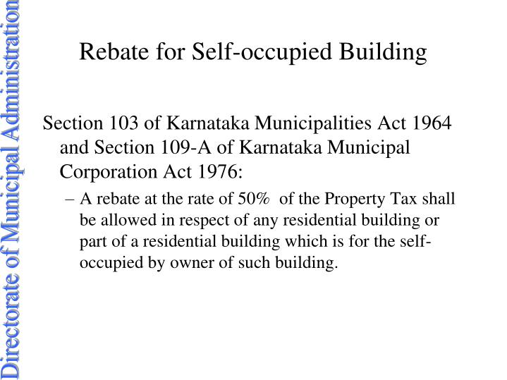 Rebate for Self-occupied Building