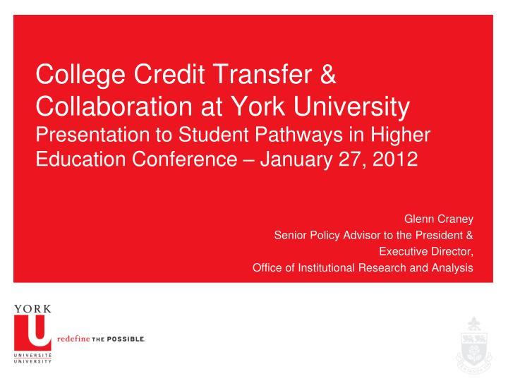 College Credit Transfer & Collaboration at York University