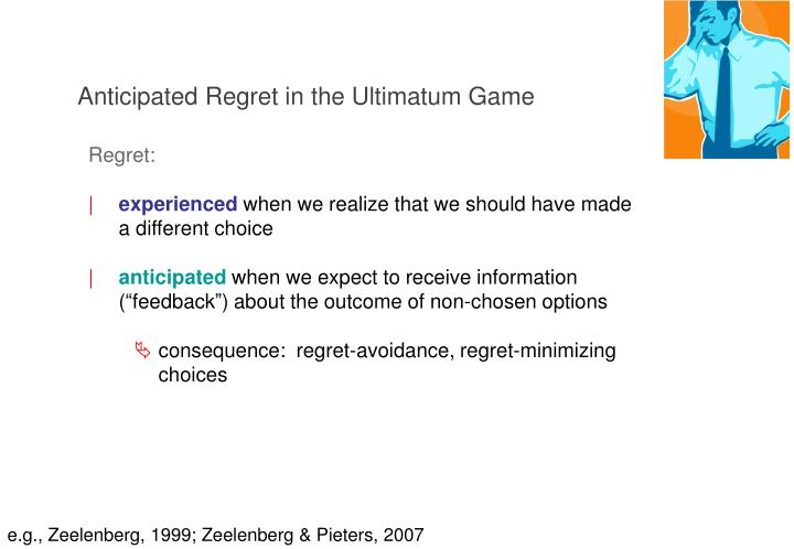 Anticipated regret in the ultimatum game