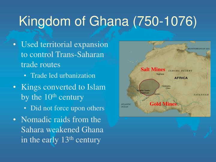 Kingdom of Ghana (750-1076)