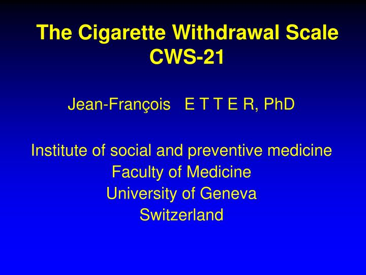 The Cigarette Withdrawal Scale