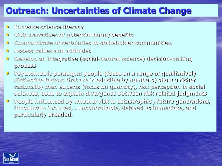 Outreach: Uncertainties of Climate Change
