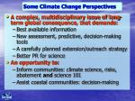 some climate change perspectives